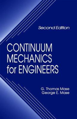 Continuum Mechanics for Engineers, Second Edition