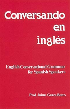 Conversando En Ingles = Speaking in English 9780844271019