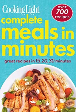 Complete Meals in Minutes: Over 700 Great Recipes 9780848736477