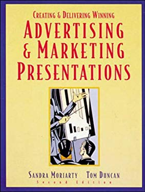 Creating & Delivering Winning Advertising & Marketing Presentations 9780844235318