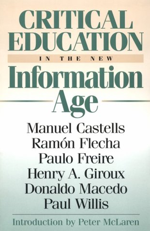 Critical Education in the New Information Age 9780847690107