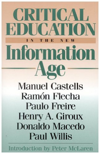 Critical Education in the New Information Age 9780847690114
