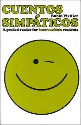 Cuentos Simpaticos: A Graded Reader for Intermediate Students