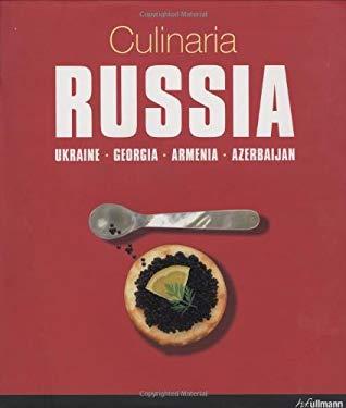 Culinaria Russia: Ukraine, Georgia, Armenia, Azerbaijan 9780841603677