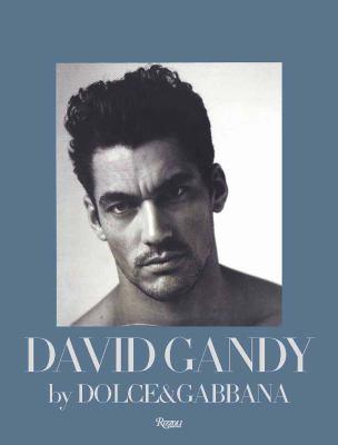 David Gandy by Dolce&gabbana 9780847837526
