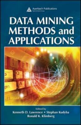 Data Mining Methods and Applications 9780849385223