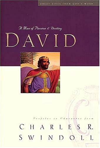 David: A Man of Passion and Destiny 9780849913822