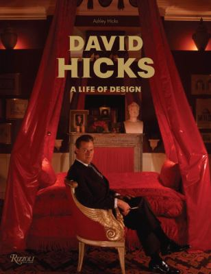 David Hicks: A Life of Design 9780847833306