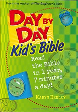 Day by Day Kid's Bible: The Bible for Young Readers 9780842355360