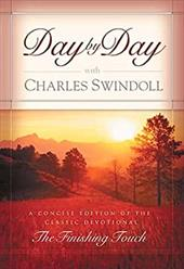 """Day by Day with Charles Swindoll: A Concise Edition of the Classic Devotional """"The Finishing Touch"""" 3734632"""