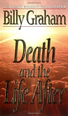 Death and the Life After 9780849935206