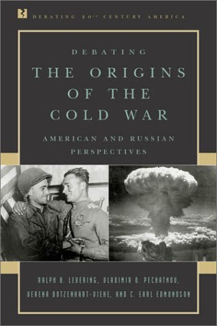 Debating the Origins of the Cold War: American and Russian Perspectives 9780847694082
