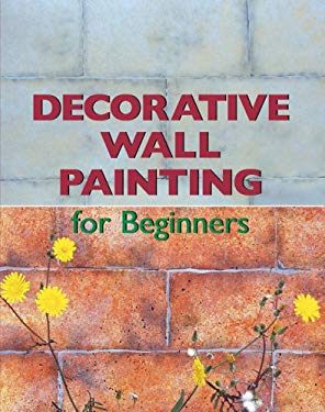 Decorative Wall Painting for Beginners 9780841601673