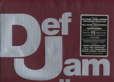 Def Jam Recordings: The First 25 Years of the Last Great Record Label 9780847833719
