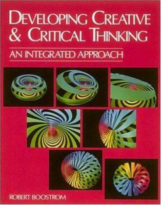Developing Creative and Critical Thinking: An Integrated Approach 9780844256801