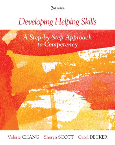 Developing Helping Skills: A Step-By-Step Approach to Competency - 2nd Edition