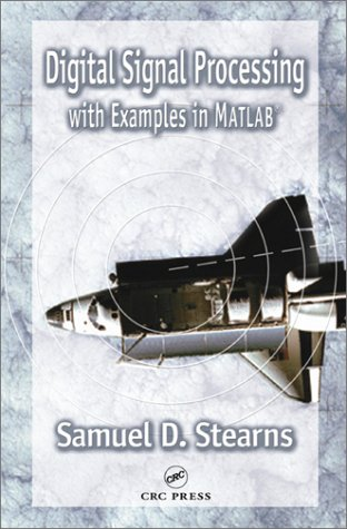 Digital Signal Processing with Examples in MATLAB?, Second Edition
