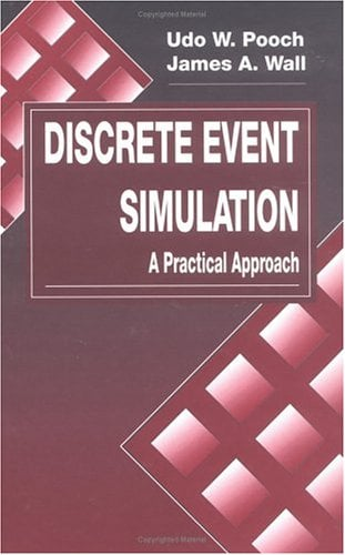 Discrete Event Simulation: A Practical Approach 9780849371745