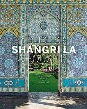 Doris Duke's Shangri-La: A House in Paradise 9780847838950