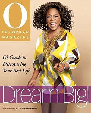 Dream Big: O's Guide to Discovering Your Best Life 9780848732837