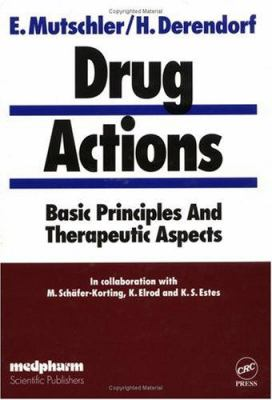 Drug Actionsbasic Principles and Therapeutic Aspects 9780849377747