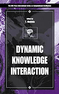 Dynamic Knowledge Interaction 9780849301131
