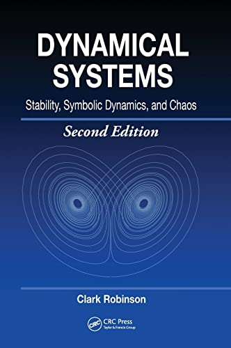 Dynamical Systems: Stability, Symbolic Dynamics, and Chaos 9780849384950