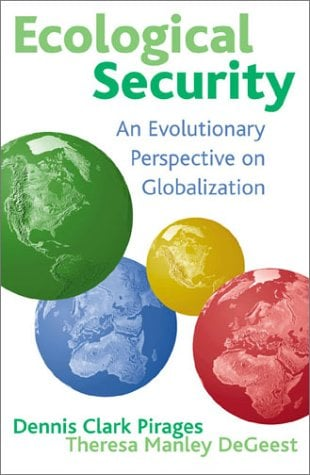 Ecological Security: An Evolutionary Perspective on Globalization 9780847695010
