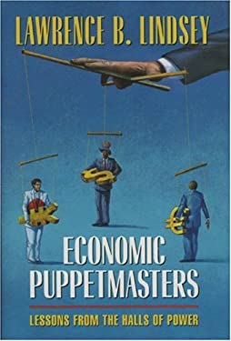 Economic Puppetmasters: Lessons from the Halls of Power 9780844740812