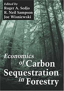 Economics of Carbon Sequestration in Forestry on 9780849311581