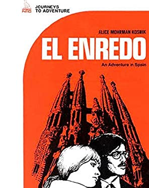 El Enredo: An Adventure In Spain 9780844272108