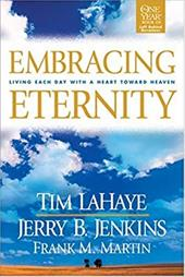 Embracing Eternity: Living Each Day with a Heart Toward Heaven