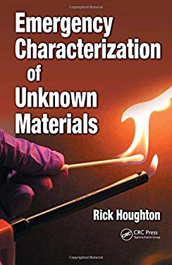 Emergency Characterization of Unknown Materials 9780849379680