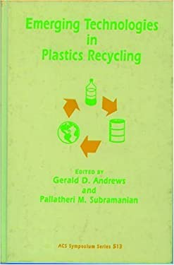 Emerging Technologies in Plastics Recycling 9780841224995