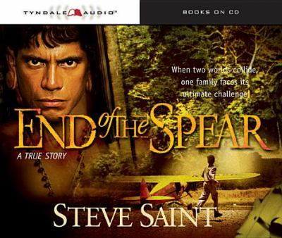 End of the Spear 9780842384780