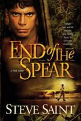 End of the Spear 9780842384889