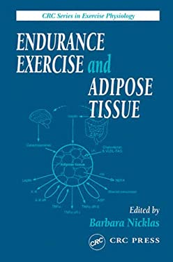 Endurance Exercise and Adipose Tissue 9780849304606