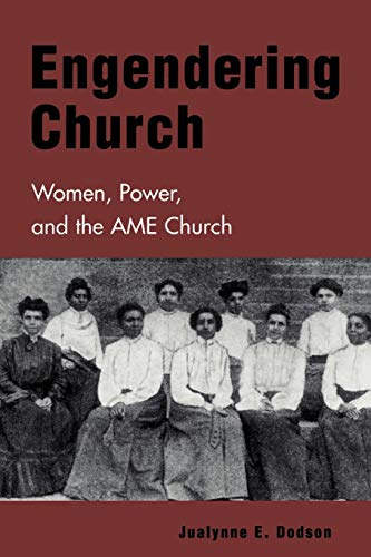 Engendering Church: Women, Power and the AME Church 9780847693818