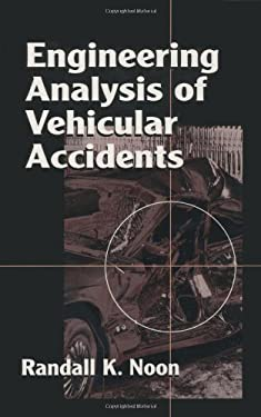 Engineering Analysis of Vehicular Accidents 9780849381041