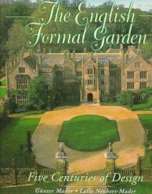 English Formal Garden Five Centuries 9780847820252