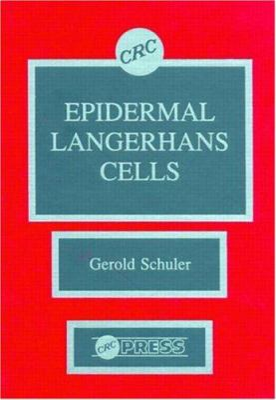 Epidermal Langerhans Cells 9780849356469