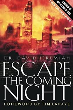Escape the Coming Night 9780849943683