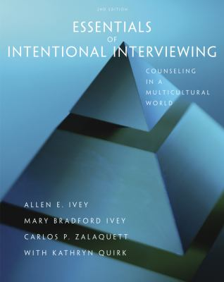 Essentials of Intentional Interviewing: Counseling in a Multicultural World 9780840034564