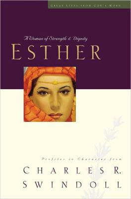 Esther: A Woman of Strength and Dignity 9780849913839