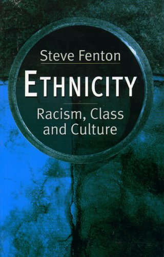 Ethnicity: Racism, Class, and Culture 9780847695294