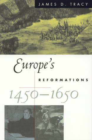 Europe's Reformations, 1450-1650 9780847688340