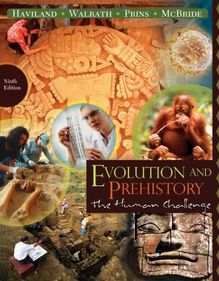 Evolution and Prehistory: The Human Challenge 9780840033321