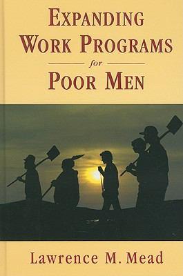 Expanding Work Programs for Men 9780844743974