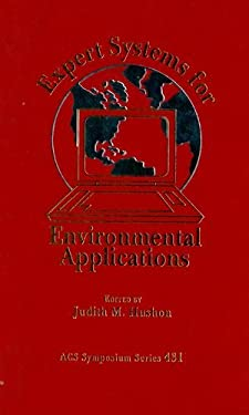 Expert Systems for Environmental Applications 9780841218147
