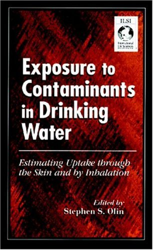 Exposure to Contaminants in Drinking Water 9780849328046